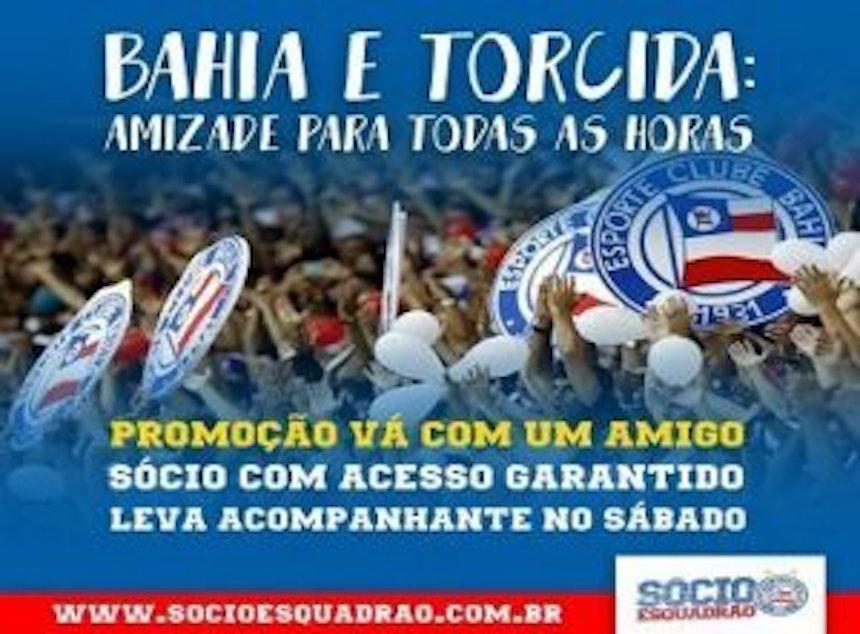 Bahia faz promoção para sócios torcedores para o confronto contra o Luverdense