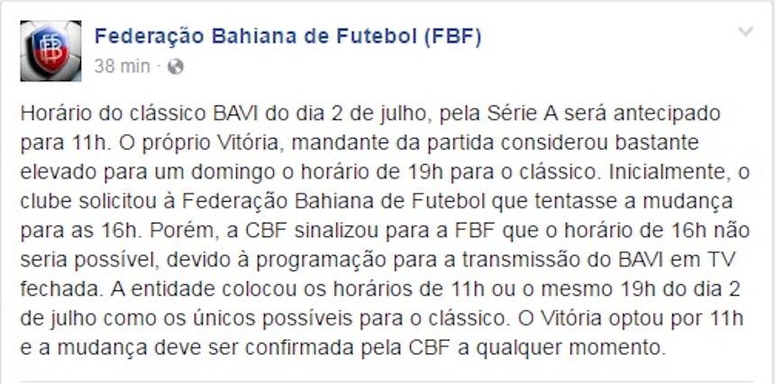 Nota da FBF sobre a mudança de horário do Ba-Vi (Foto: Reprodução)